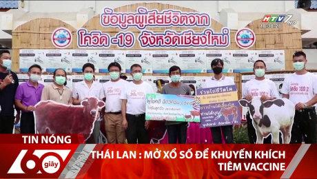 Thái Lan : Mở Xổ Số Để Khuyến Khích Tiêm Vaccine