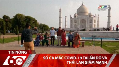 Số Ca Mắc Covid-19 Tại Ấn Độ Và Thái Lan Giảm Mạnh