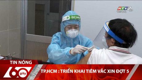 TP.HCM : Triển Khai Tiêm Vắc Xin Đợt 5