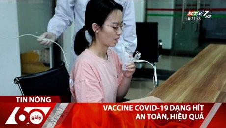 Vaccine Covid-19 Dạng Hít An Toàn, Hiệu Quả