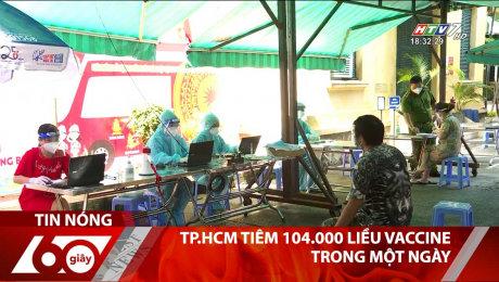 TP.HCM Tiêm 104.000 Liều Vaccine Trong Một Ngày