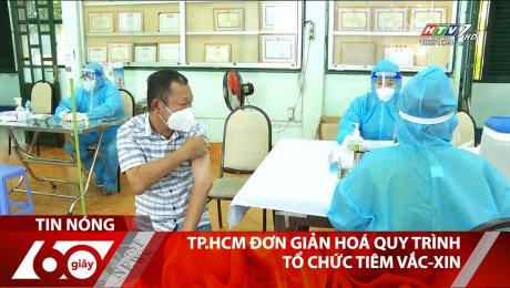 Xem Clip TP.HCM Đơn Giản Hoá Quy Trình Tổ Chức Tiêm Vắc-Xin HD Online.