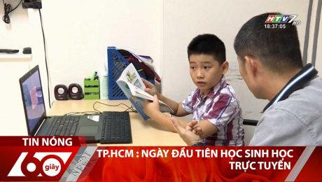 Xem Clip TP.HCM : Ngày Đầu Tiên Học Sinh Học Trực Tuyến HD Online.