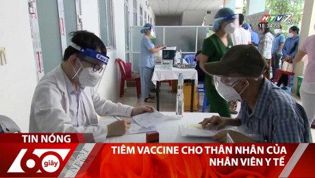 Xem Clip Tiêm Vaccine Cho Thân Nhân Của Nhân Viên Y Tế HD Online.