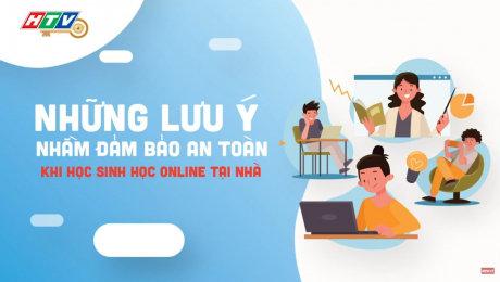 Những điều cần lưu ý khi trẻ học online tại nhà