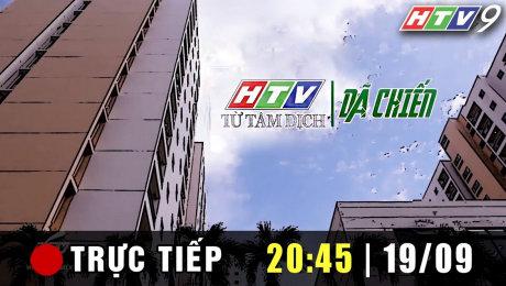 Trực tiếp : HTV Từ Tâm Dịch