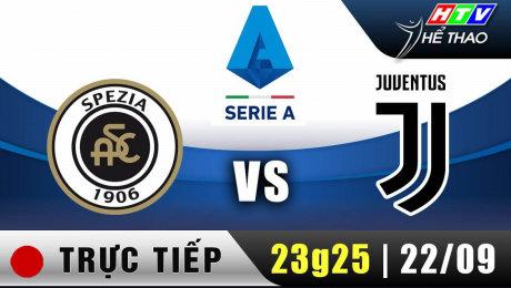 Trực tiếp :   Giải Serie A - Spezia vs Juventus