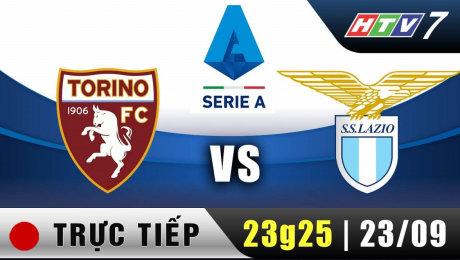 Trực Tiếp : Giải Serie A - Torino vs Lazio