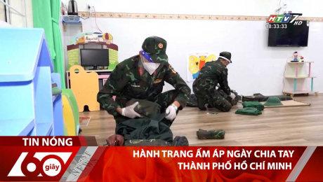 Hành Trang Ấm Áp Ngày Chia Tay Thành Phố Hồ Chí Minh