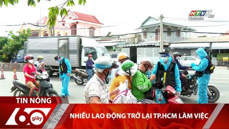 Nhiều Lao Động Trở Lại TP.HCM Làm Việc