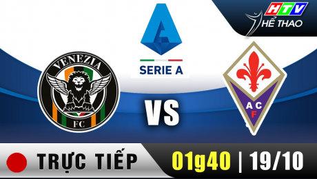 Trực tiếp : Giải Serie A - Venezia vs Fiorentina