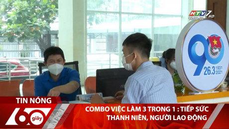 Combo Việc Làm 3 Trong 1 : Tiếp Sức Thanh Niên, Người Lao Động
