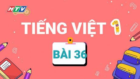Lớp 1 Vui Học - Môn Tiếng Việt 1