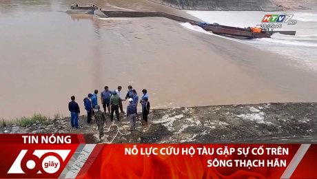 Nỗ Lực Cứu Hộ Tàu Gặp Sự Cố Trên Sông Thạch Hãn
